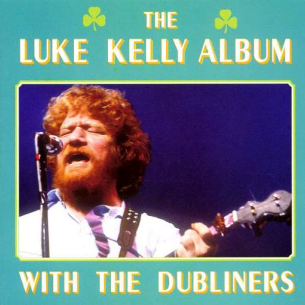 the dubliners the luke kelly discography